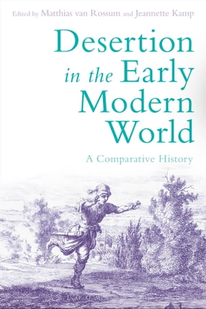 Desertion in the Early Modern World A Comparative History
