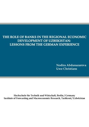 The role of banks in the regional economic development of Uzbekistan: lessons from the German experience