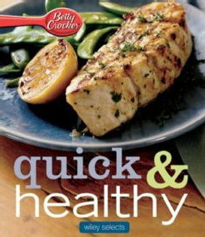 Betty Crocker Quick & Healthy Meals: HMH Selects