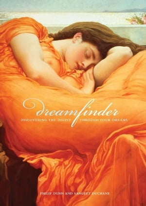 Dream Finder Discovering the Divine Through Your Dreams