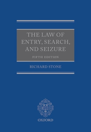 The Law of Entry,  Search,  and Seizure