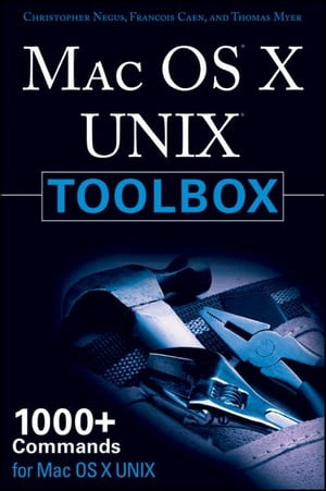 MAC OS X UNIX Toolbox 1000+ Commands for the Mac OS X