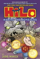 Hilo Book 4: Waking the Monsters Cover Image