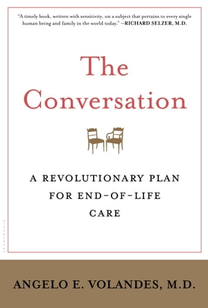 The Conversation A Revolutionary Plan for End-of-Life Care