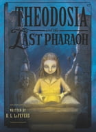 Theodosia and the Last Pharaoh Cover Image