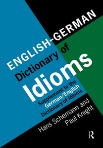 English/German Dictionary of Idioms