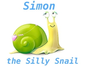 Simon The Silly Snail Snails Get the Blues Too