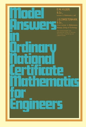 Model Answers in Ordinary National Certificate Mathematics for Engineers
