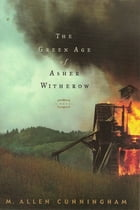 The Green Age of Asher Witherow Cover Image