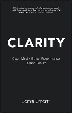 Clarity Clear Mind,  Better Performance,  Bigger Results