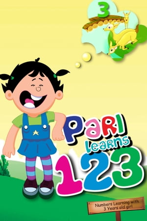Pari Learns 1, 2, 3: An Illustrated learn to count book for toddlers, Numbers from 1 to 20 for age between 1 to 4