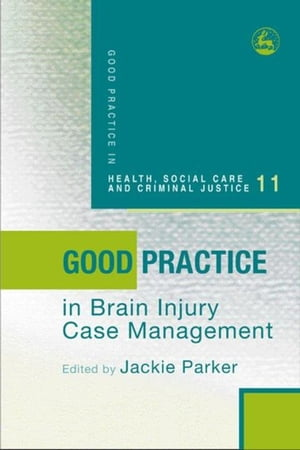 Good Practice in Brain Injury Case Management