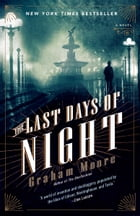 The Last Days of Night Cover Image