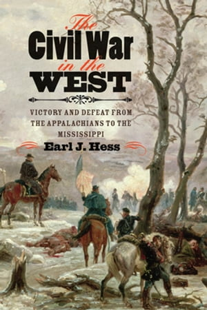 The Civil War in the West