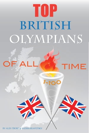 Top British Olympians of All Time 1-100