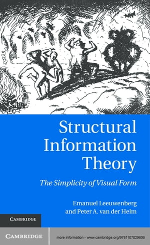 Structural Information Theory The Simplicity of Visual Form