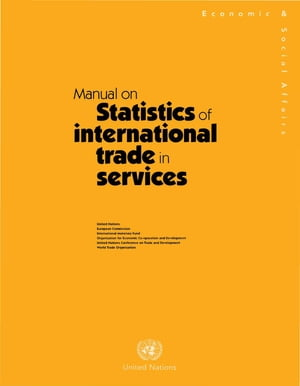 A Manual on Statistics of International Trade in Services