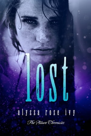 Lost (The Allure Chronicles #3)