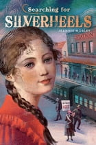 Searching for Silverheels Cover Image