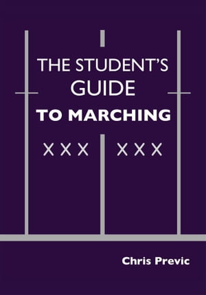 The Student's Guide to Marching