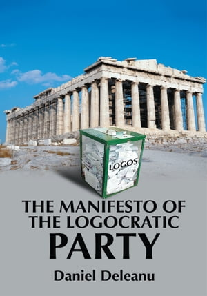 The Manifesto of the Logocratic Party