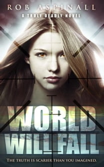 World Will Fall (Book 3: Spy and Assassin Thriller Series)