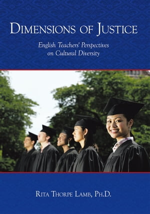 Dimensions of Justice English Teachers' Perspectives on Cultural Diversity