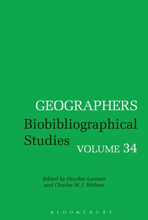Geographers Biobibliographical Studies,  Volume 34