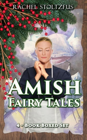 Amish Fairy Tales 4-Book Boxed Set Bundle Amish Fairy Tales (A Lancaster County Christmas) series,  #5