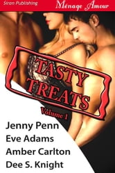 Jenny Peen Eve Adams Amber Carlton Dee S. Knight - Tasty Treats Volume 1