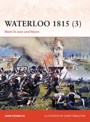 Waterloo 1815 (3) Mont St Jean and Wavre