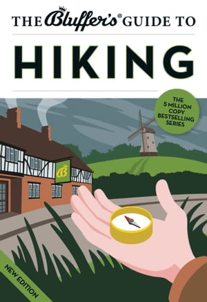 The Bluffer's Guide to Hiking
