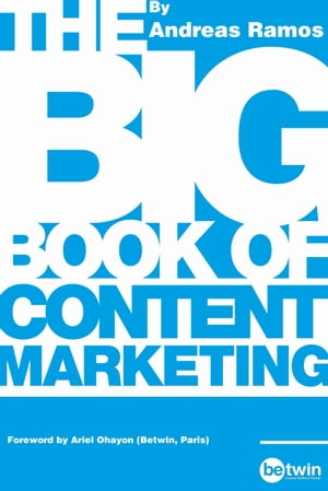 The Big Book of Content Marketing Use Strategies and SEO Tactics to Build Return-Oriented KPIs for Your Brand's Content