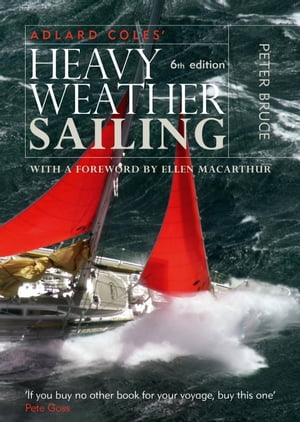 Heavy Weather Sailing