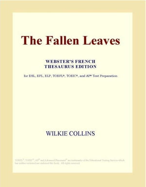 The Fallen Leaves (Webster's French Thesaurus Edition)