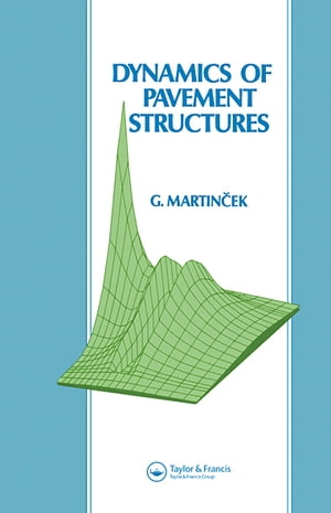 Dynamics of Pavement Structures