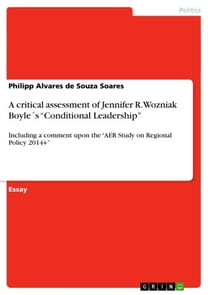 A critical assessment of Jennifer R. Wozniak Boyle´s 'Conditional Leadership'