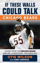 If These Walls Could Talk: Chicago Bears Cover Image