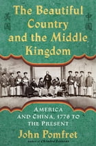 The Beautiful Country and the Middle Kingdom Cover Image