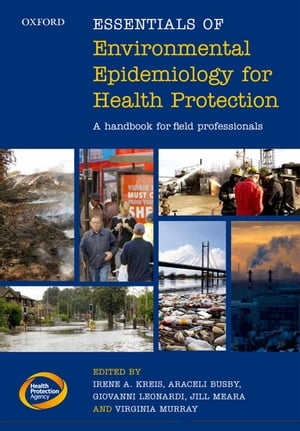 Essentials of Environmental Epidemiology for Health Protection A handbook for field professionals