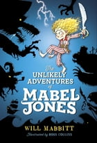 The Unlikely Adventures of Mabel Jones Cover Image