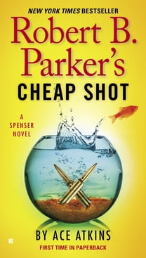 Robert B. Parker's Cheap Shot