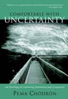Comfortable with Uncertainty Cover Image