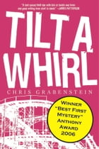 TILT A WHIRL Cover Image