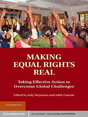 Making Equal Rights Real Taking Effective Action to Overcome Global Challenges