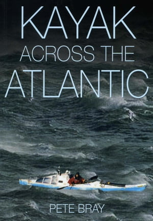 Kayak Across The Atlantic