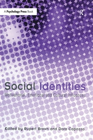 Social Identities Motivational,  Emotional,  Cultural Influences