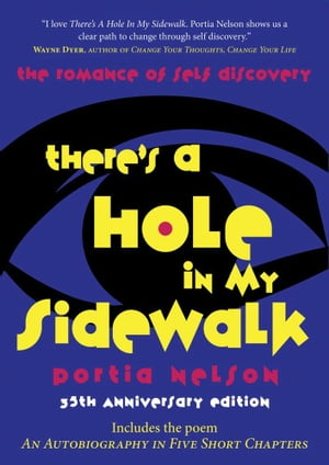 There's a Hole in My Sidewalk The Romance of Self-Discovery
