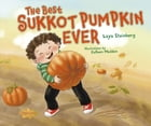 The Best Sukkot Pumpkin Ever Cover Image