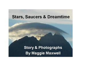 Stars,  Saucers and Dreamtime